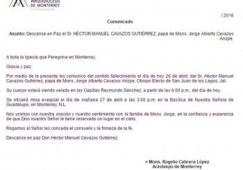Q.E.P.D. Don Héctor Manuel Cavazos Gutiérrez, papá de Mons. Jorge Alberto Cavazos Arizpe.